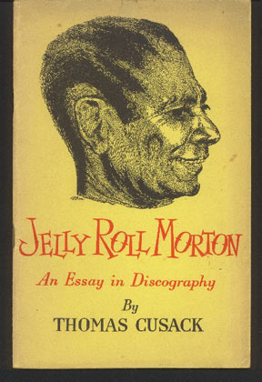 Image for Jelly Roll Morton. an Essay in Discography
