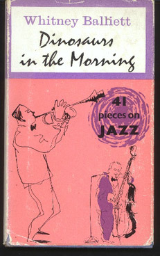 Image for Dinosaurs in the Morning: 41 Pieces on Jazz