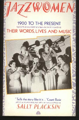Image for Jazz Women 1900 to the Present. Their Words, Lives and Music