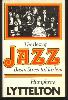 Image for The Best of Jazz. Basin Street to Harlem. jazz masters and masterpieces, 1917-1930