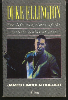 Image for Duke Ellington: the Life and Times of the Restless Genius of Jazz