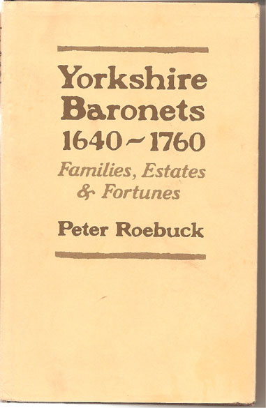 Image for Yorkshire Baronets 1640-1760. Families, Estates & Fortunes