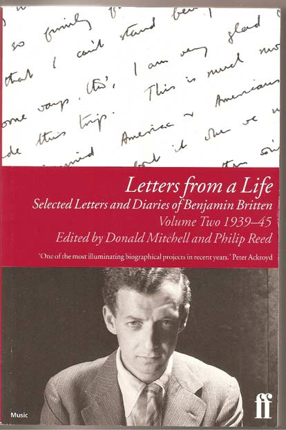 Image for Letters from a Life: Selected Letters and Diaries of Benjamin Britten Volume Two 1939-45