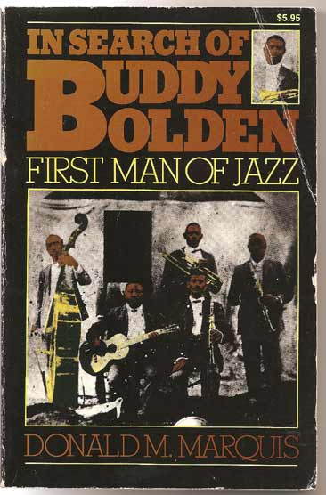 Image for In Search of Buddy Bolden. First Man of Jazz