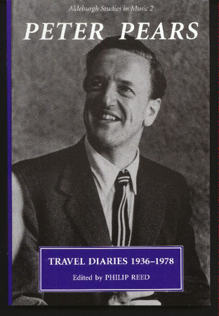 Image for The Travel Diaries of Peter Pears: 1936-1978