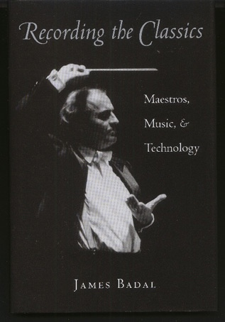 Recording the Classics: Maestros, Music, and Technology