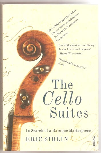 Image for The Cello Suites. In Search of a Baroque Masterpiece