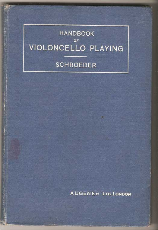 Image for Handbook of Violoncello Playing. with an Appendix Consisting of a Guide through Violoncello Literature.