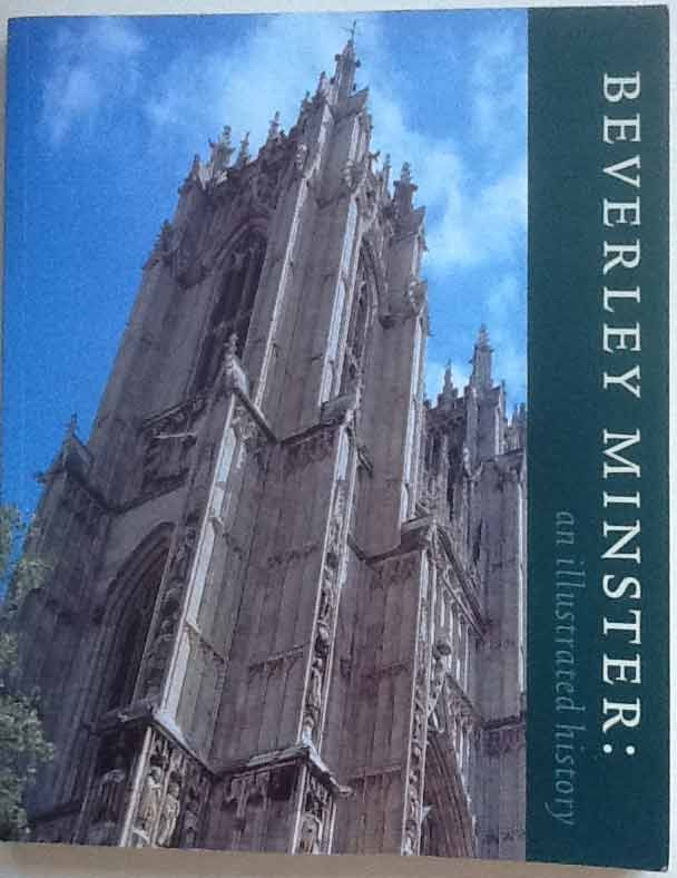 Image for Beverley Minster: An Illustrated History