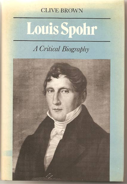 Image for Louis Spohr. A Critical Biography
