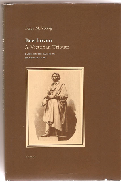 Image for Beethoven. A Victorian Tribute. Based on the Papers of Sir George Smart