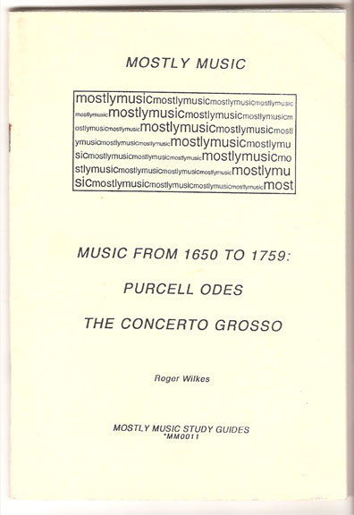 Image for The Music from 1650 to 1759: Purcell Odes; the Concerto Grosso