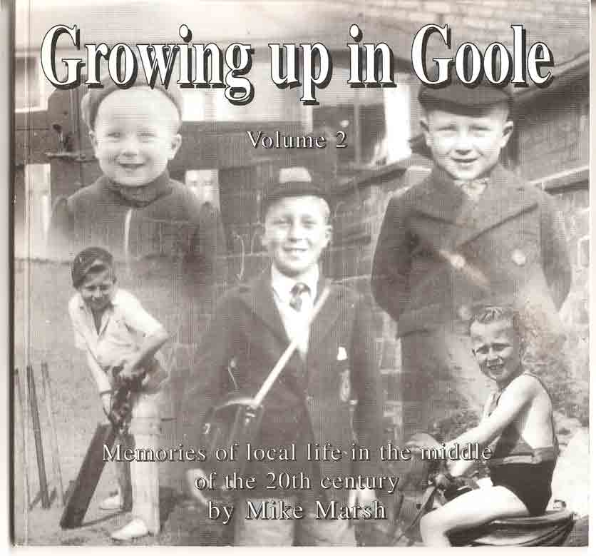 Image for Growing Up in Goole. Memories of Local Life in the Middle of the 20th Century. Volume 2