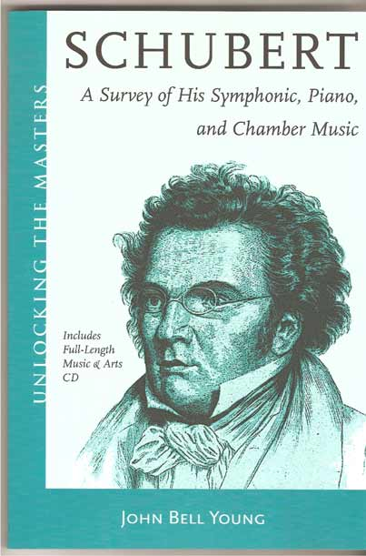 Image for Schubert. A Survey of His Symphonic, Piano, and Chamber Music.