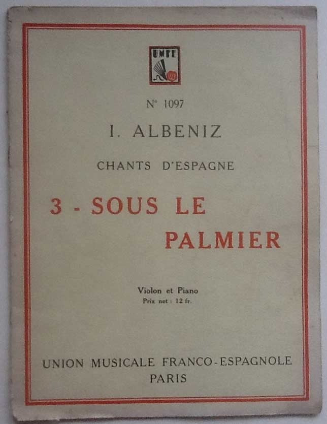 Image for Chants D'Espagne: No 3 Sous le Palmier. Violon et Piano