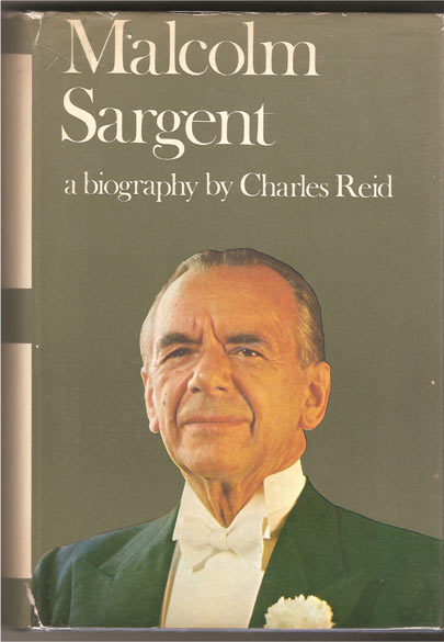 Image for Malcolm Sargent. A Biography. (With Photograph Signed by Sargent)