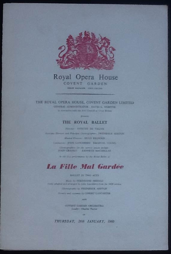 Image for Royal Opera House. Covent Garden. The Royal Ballet. La Fille Mal Gardee. Thursday 28th January, 1960. Programme The First Performance by The Royal Ballet.