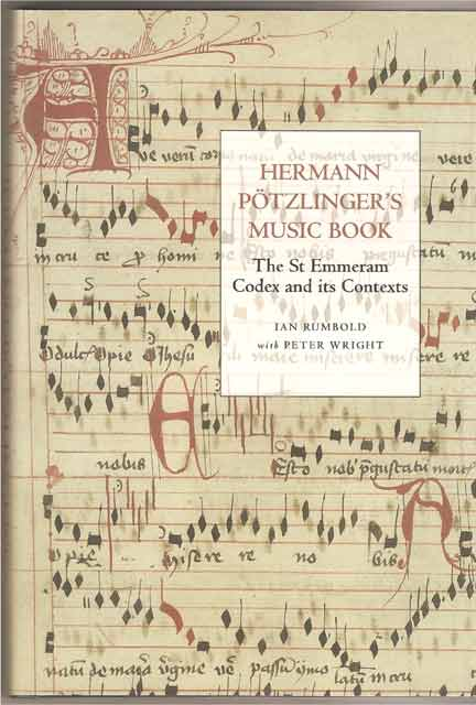 Image for Hermann Pötzlinger's Music Book. The St Emmeram Codex and its Contexts