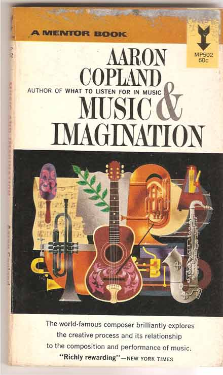 Image for Music and Imagination.  The Charles Eliot Norton Lectures 1951-1952