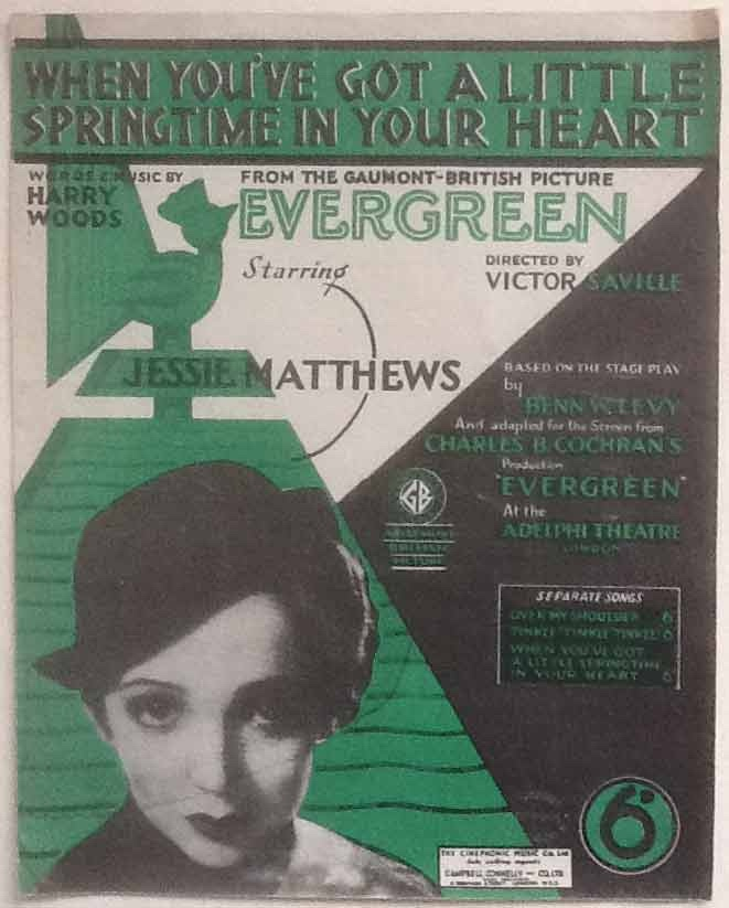 "Image for When You've Got a Little Springtime in Your Heart   From the Gaumont-British Picture ""Evergreen"""