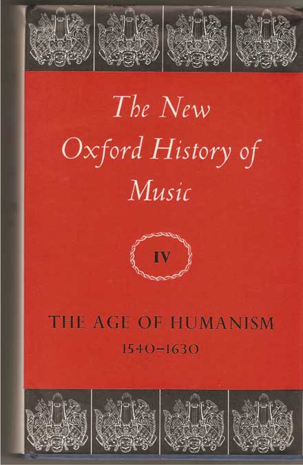 Image for The Age of Humanism 1540-1630, Vol IV