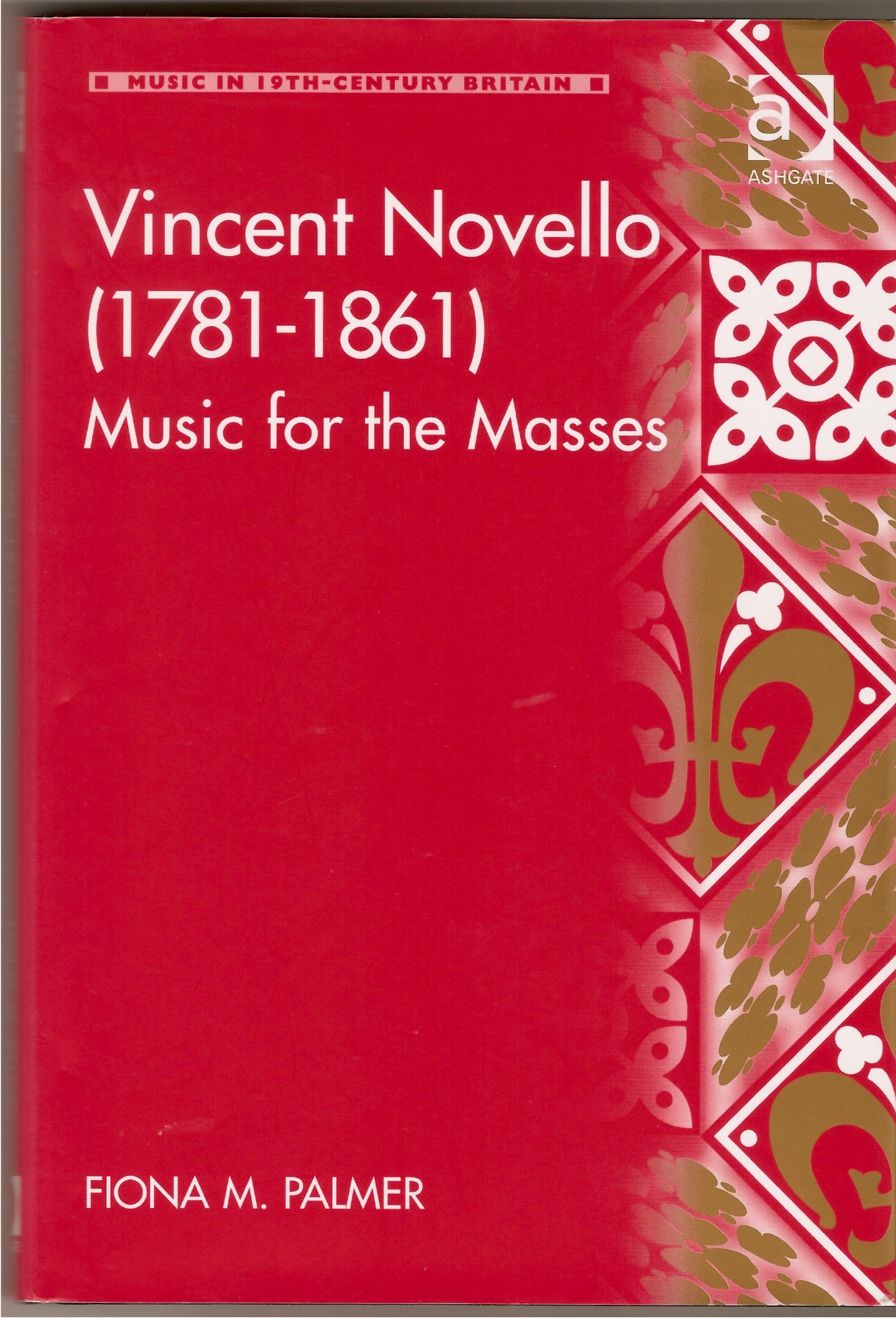 Image for Vincent Novello 1781-1861. Music for the Masses