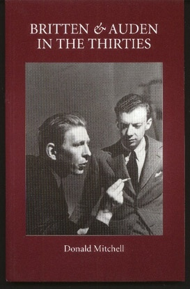 Image for Britten and Auden in the Thirties: The Year 1936