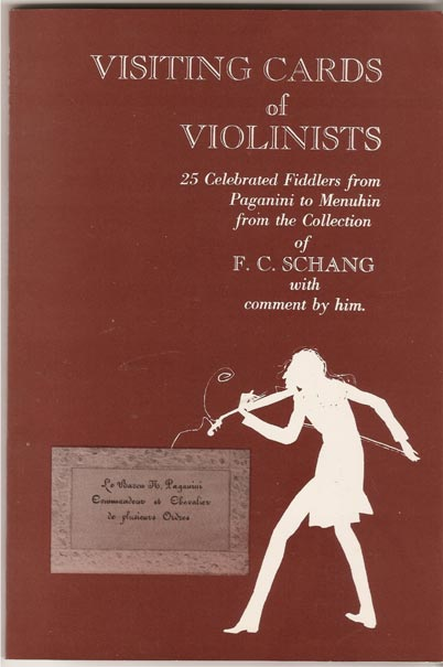 Image for Visiting Cards of Violinists from the Collection of F. C. Schang, with a Comment by Him