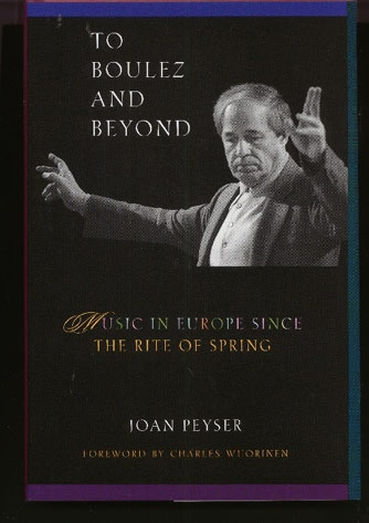 Image for To Boulez and Beyond: Music in Europe Since The Rite of Spring