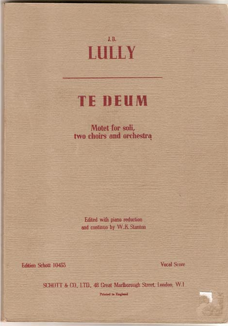 Image for Te Deum. Motet for Soli, Two Choirs and Orchestra. Edited with Piano Reduction and Continuo by W. K. Stanton