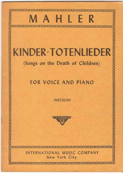 Image for Kinder-Totenlieder (Songs on the Death of Children) for Medium Voice and Piano