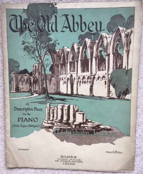 Image for The Old Abbey - A Descriptive Piece for the Piano (With Organ Obligato)