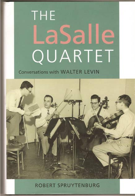 Image for The Lasalle Quartet - Conversations with Walter Levin