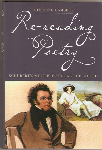 Image for Re-Reading Poetry - Schubert's Multiple Settings of Goethe