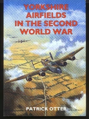 Image for Yorkshire Airfields in the Second World War
