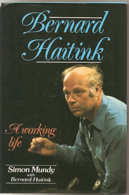 Image for Bernard Haitink: A Working Life