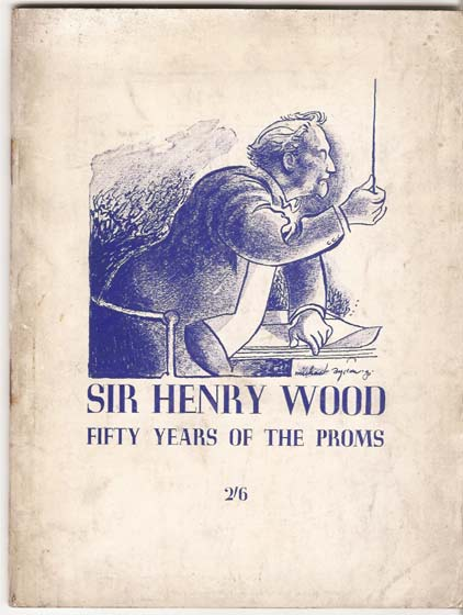 Image for Sir Henry Wood. Fifty Years of the Proms.