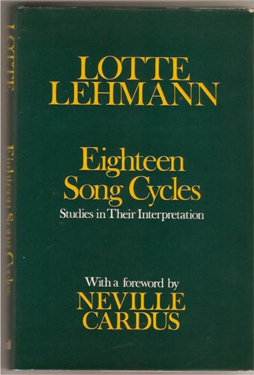 Image for Eighteen Song Cycles: Studies in their Interpretation. With a foreword by Neville Cardus
