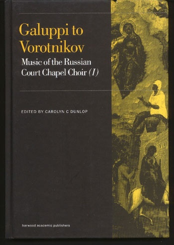 Image for Galuppi to Vorotnikov Music of the Russian Court Chapel Choir (I)
