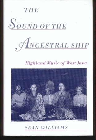 Image for The Sound of the Ancestral Ship: Highland Music of West Java