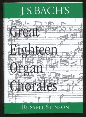 Image for J. S. Bach's Great Eighteen Organ Chorales