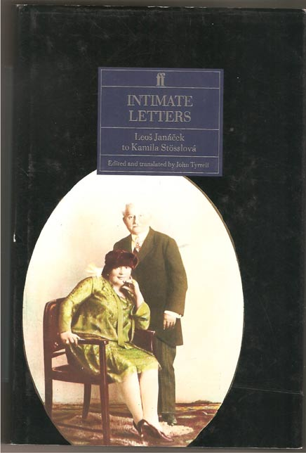 Image for Intimate Letters. Leos Janacek to Kamila Stosslova. Edited by John Tyrrell