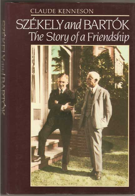 Image for Szekely and Bartok the Story of a Friendship