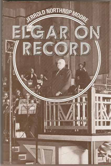 Image for Elgar on Record - The Composer and the Gramophone