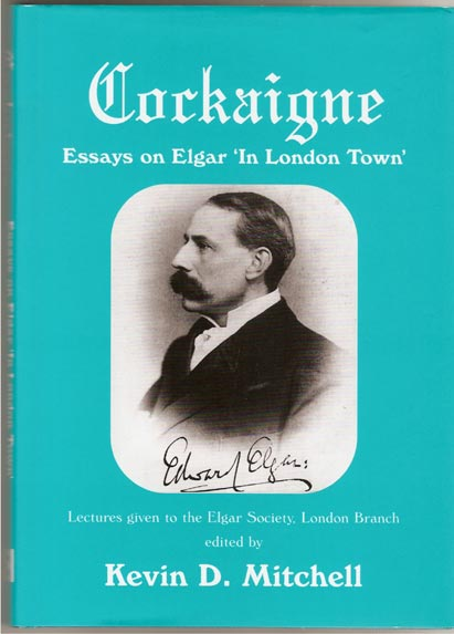 Image for Cockaigne - Essays on Elgar 'in London Town'