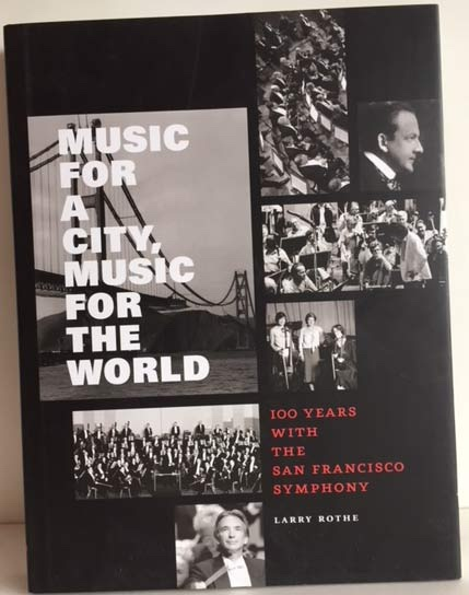 Image for Music for a City, Music for the World - 100 Years with the San Francisco Symphony