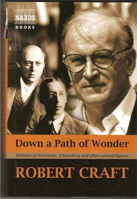 Image for Down a Path of Wonder. Memoirs of Stravinsky, Schoenberg and Other Cultural Figures
