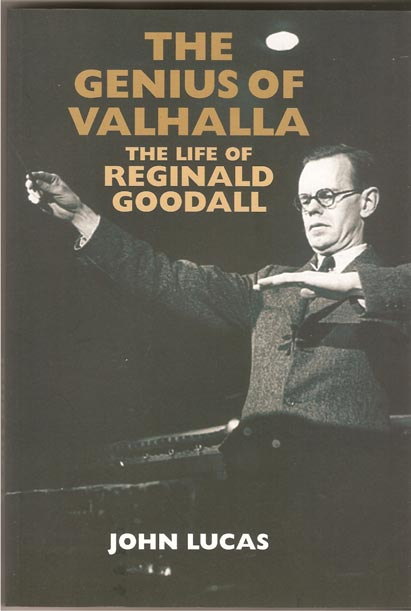 Image for The Genius of Valhalla. The Life of Reginald Goodall