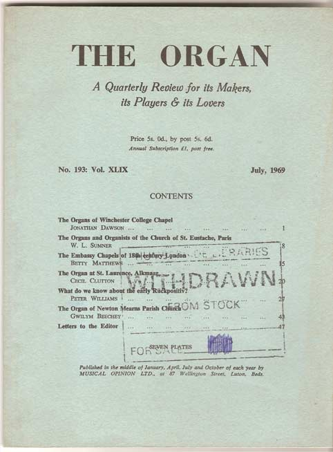 Image for The Organ: A Quarterly Review for its Makers, its Players & its Lovers Vol XLIX 1969