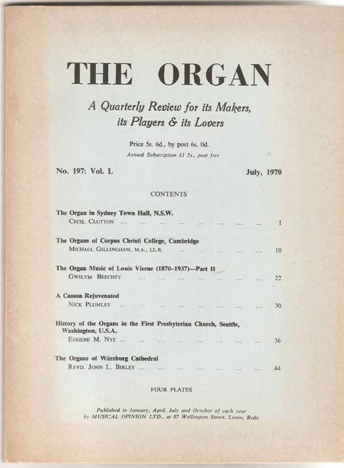 Image for The Organ: A Quarterly Review for its Makers, its Players & its Lovers Vol L 1970/71